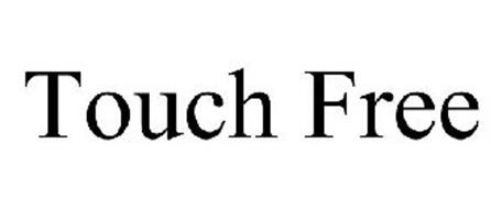TOUCH FREE