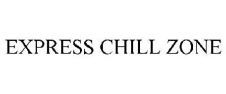 EXPRESS CHILL ZONE