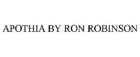 APOTHIA BY RON ROBINSON