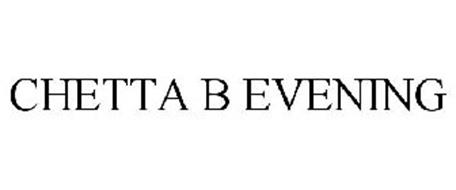 CHETTA B EVENING