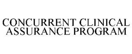 CONCURRENT CLINICAL ASSURANCE PROGRAM
