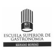 ISMM ESCUELA SUPERIOR DE GASTRONOMIA INSTITUTO SUPERIOR MARIANO MORENO