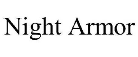 NIGHT ARMOR
