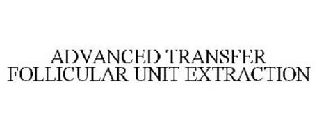 ADVANCED TRANSFER FOLLICULAR UNIT EXTRACTION