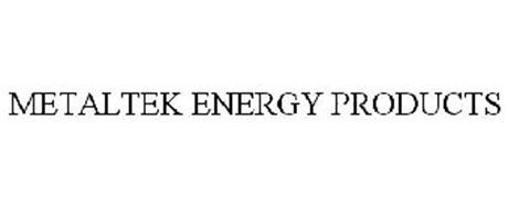METALTEK ENERGY PRODUCTS