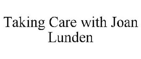 TAKING CARE WITH JOAN LUNDEN