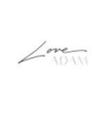 LOVE ADAM