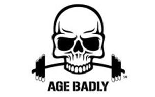 AGE BADLY