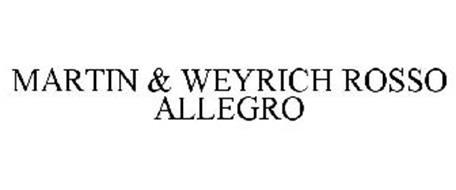MARTIN & WEYRICH ROSSO ALLEGRO