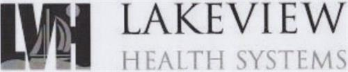 LVH LAKEVIEW HEALTH SYSTEMS