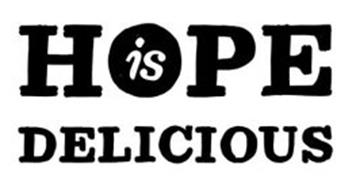 HOPE IS DELICIOUS