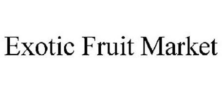 EXOTIC FRUIT MARKET