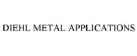 DIEHL METAL APPLICATIONS