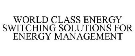 WORLD CLASS ENERGY SWITCHING SOLUTIONS FOR ENERGY MANAGEMENT