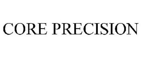 CORE PRECISION