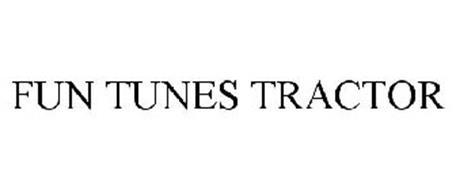 FUN TUNES TRACTOR