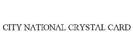 CITY NATIONAL CRYSTAL