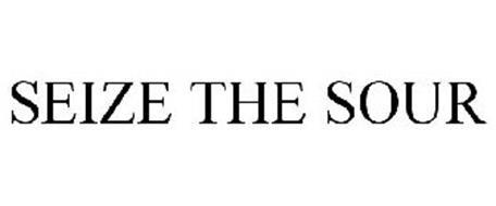 SEIZE THE SOUR