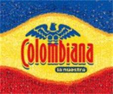 COLOMBIANA LA NUESTRA