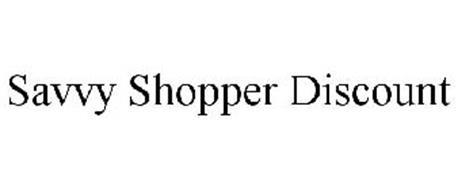 SAVVY SHOPPER DISCOUNT