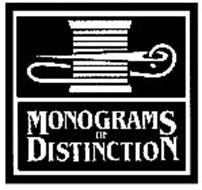 MONOGRAMS OF DISTINCTION