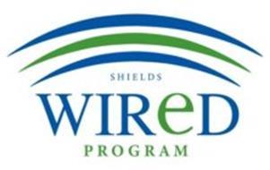 SHIELDS WIRED PROGRAM