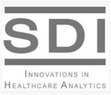 SDI INNOVATIONS IN HEALTHCARE ANALYTICS