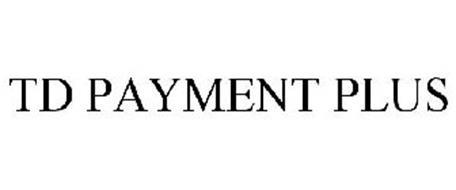 TD PAYMENT PLUS