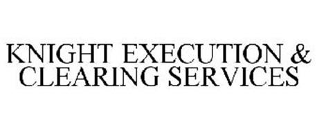 KNIGHT EXECUTION & CLEARING SERVICES