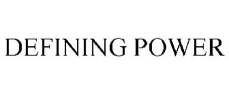 DEFINING POWER