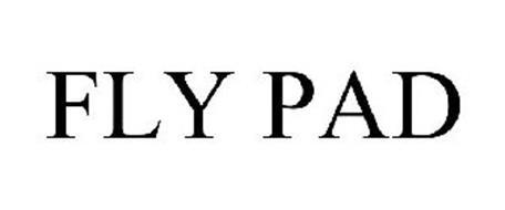 FLY PAD