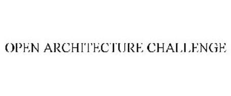 OPEN ARCHITECTURE CHALLENGE
