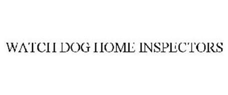 WATCH DOG HOME INSPECTORS