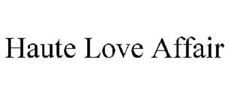 HAUTE LOVE AFFAIR