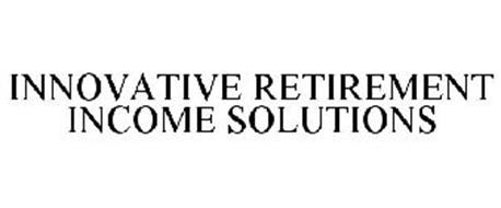 INNOVATIVE RETIREMENT INCOME SOLUTIONS