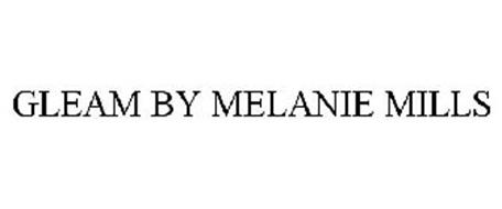 GLEAM BY MELANIE MILLS