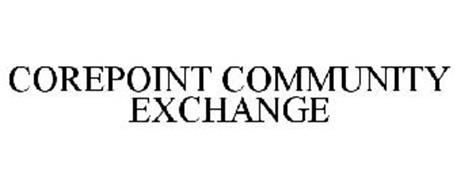 COREPOINT COMMUNITY EXCHANGE