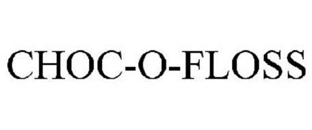 CHOC-O-FLOSS
