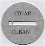 CIGAR CLEAN