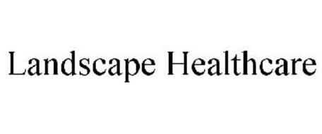 LANDSCAPE HEALTHCARE