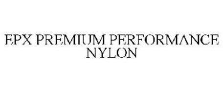 EPX PREMIUM PERFORMANCE NYLON