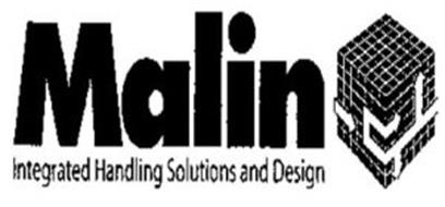 MALIN INTEGRATED HANDLING SOLUTIONS AND DESIGN