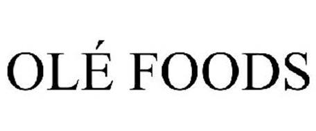 OLÉ FOODS