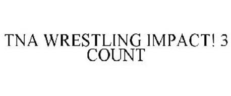 TNA WRESTLING IMPACT! 3 COUNT