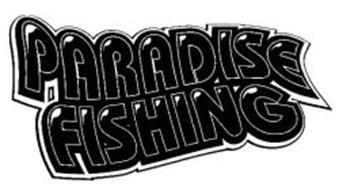 PARADISE FISHING