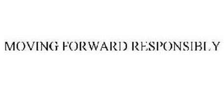 MOVING FORWARD RESPONSIBLY