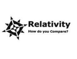 RELATIVITY HOW DO YOU COMPARE?