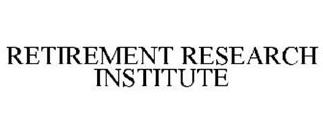 RETIREMENT RESEARCH INSTITUTE