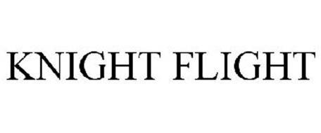 KNIGHT FLIGHT
