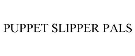 PUPPET SLIPPER PALS